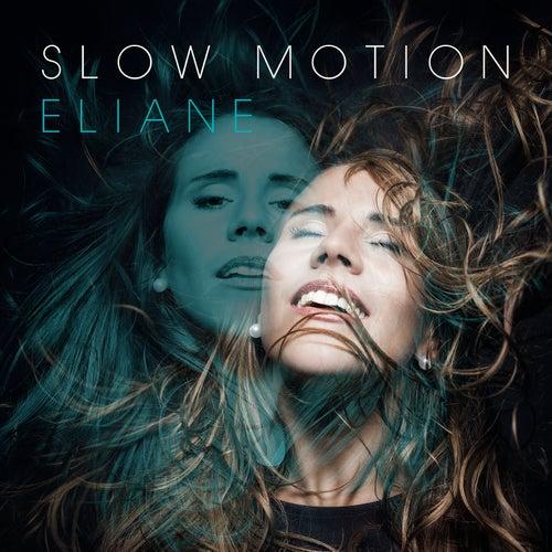 Slow Motion von Eliane