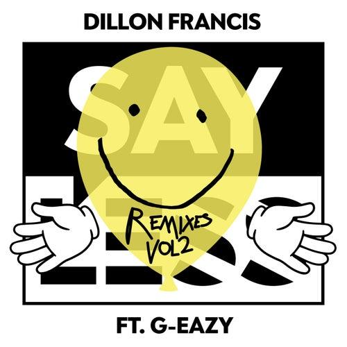 Say Less (Remixes, Vol.2) de Dillon Francis