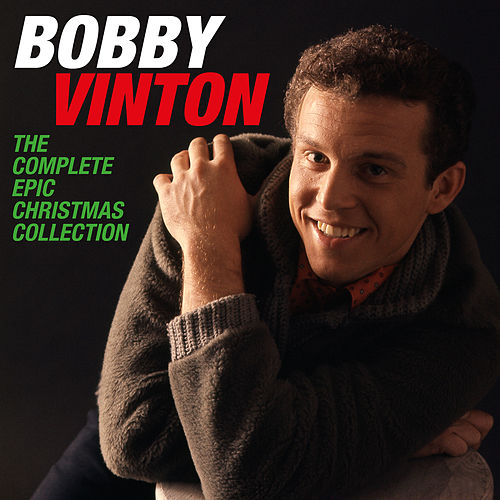 The Complete Epic Christmas Collection by Bobby Vinton