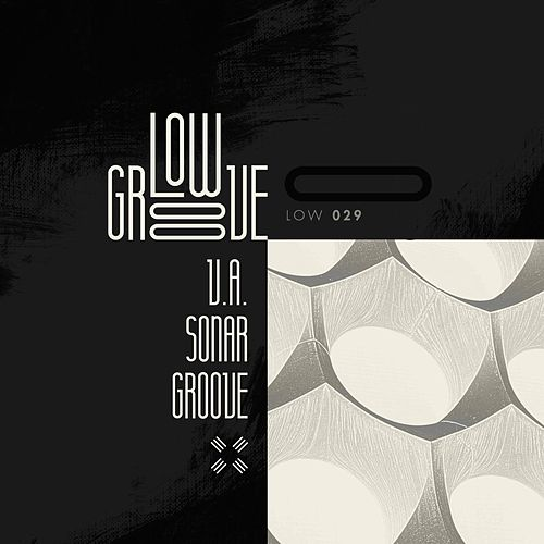 V.A. Sonar Groove - EP by Various Artists