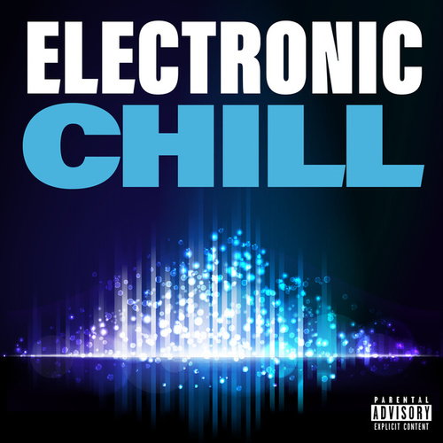 Electronic Chill von Various Artists