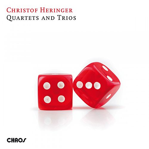 Quartets and Trios von Christof Heringer