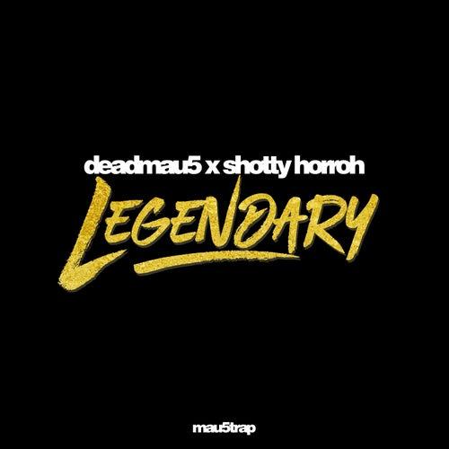 Legendary de Deadmau5