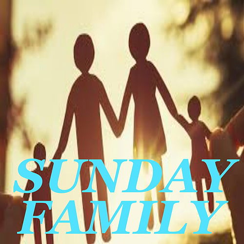 Sunday Family by Various Artists