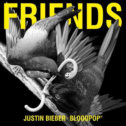 Friends de Justin Bieber & BloodPop®