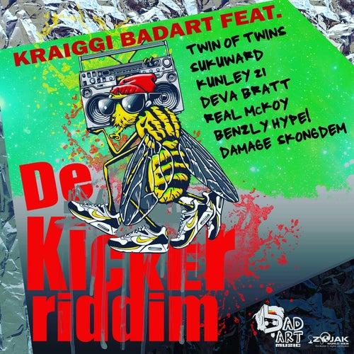 De Kicker Riddim by KraiGGi BaDArT