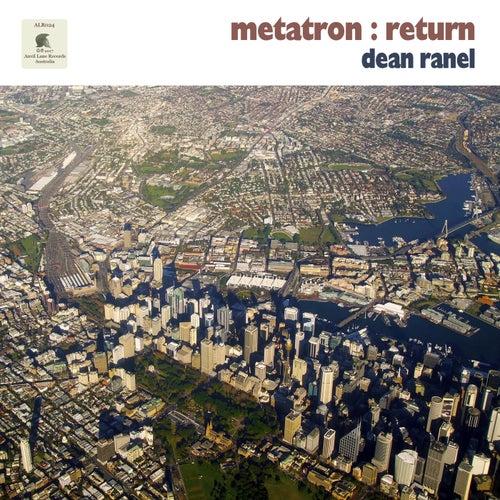 Metatron : Return by Dean Ranel