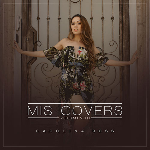 Mis Covers Vol. 3 de Carolina Ross