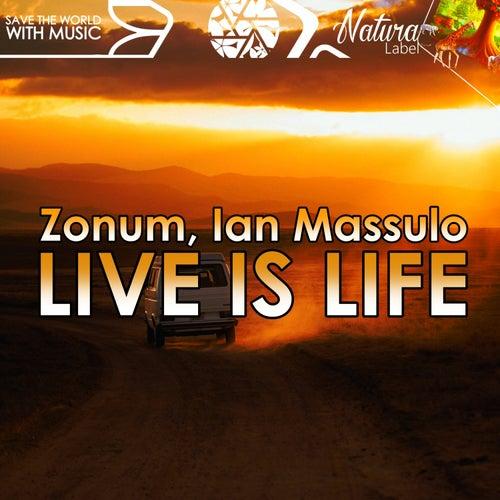 Live is Life de Zonum