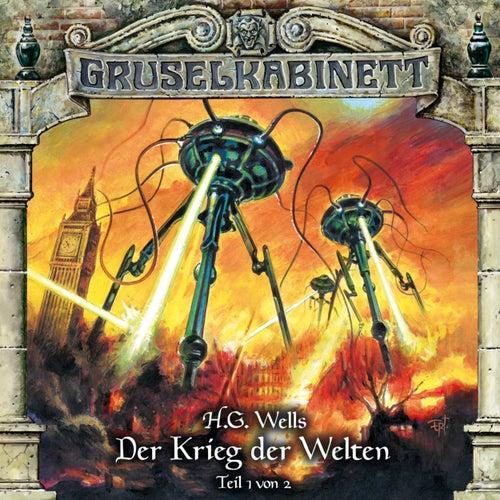 Folge 124: Der Krieg der Welten (Teil 1 von 2) by Gruselkabinett