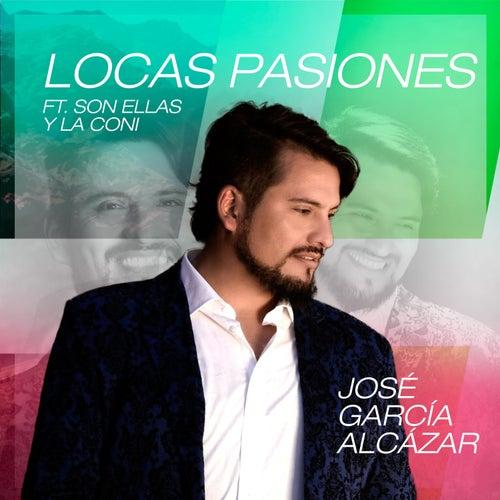 Locas Pasiones de Jose Garcia Alcazar
