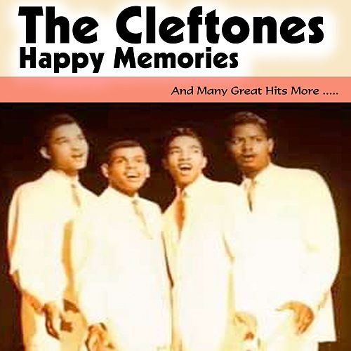 Happy Memories von The Cleftones