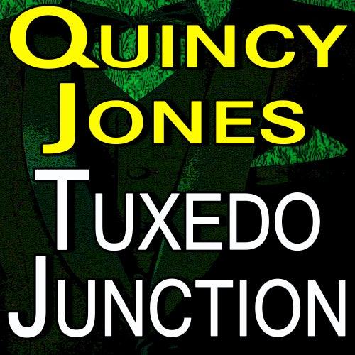 Quincy Jones Tuxedo Junction de Quincy Jones