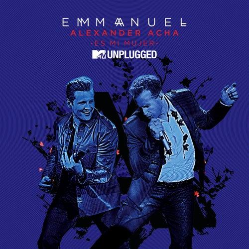 Es Mi Mujer (MTV Unplugged) de Emmanuel