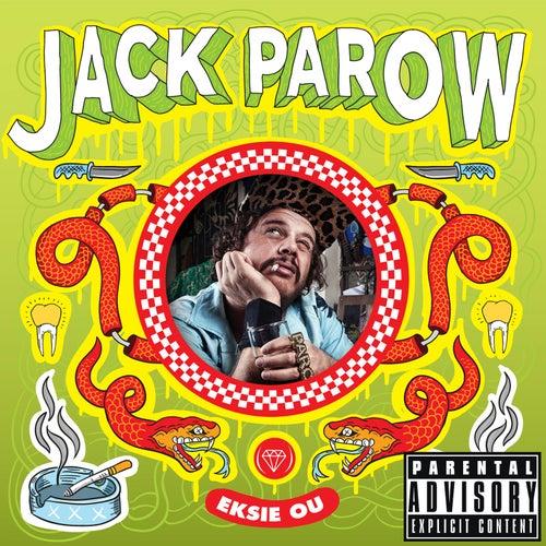 Eksie Ou by Jack Parow