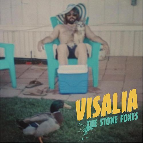Visalia by The Stone Foxes