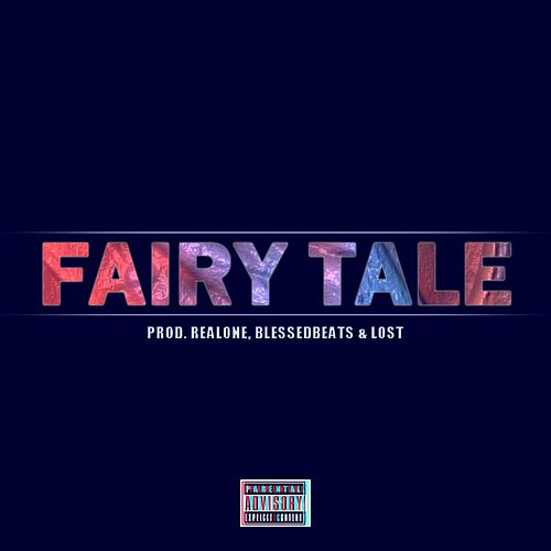 Fairy Tale by Real One