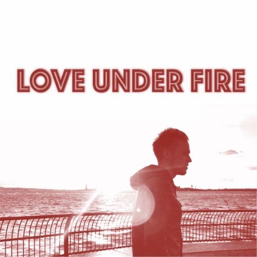 Love Under Fire von Dan Miraldi
