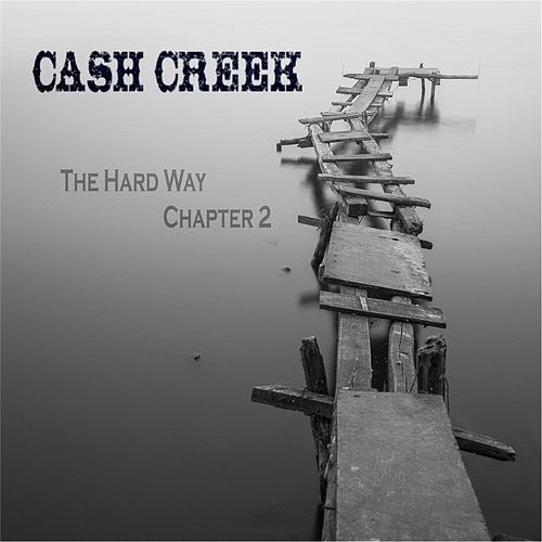 The Hard Way: Chapter 2 de Cash Creek