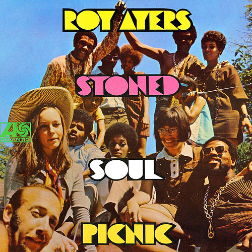 Stoned Soul Picnic by Roy Ayers
