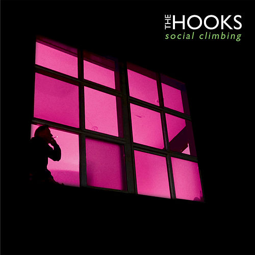 Social Climbing by The Hooks