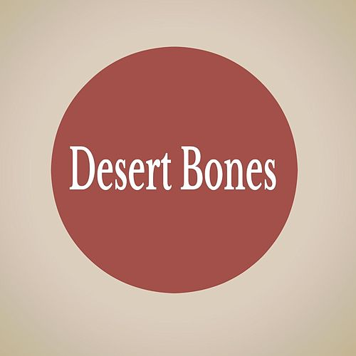 Desert Bones by Amy Cox