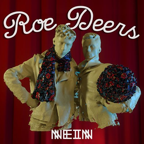 You Can Not Vote For Yourself - Single by Roe Deers