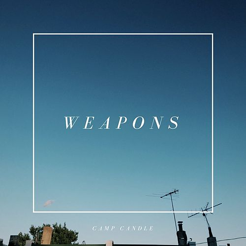 Weapons by Camp Candle