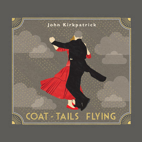 Coat-Tails Flying by John Kirkpatrick