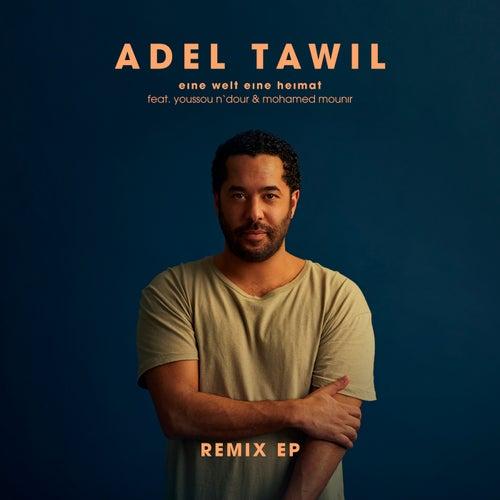 Eine Welt eine Heimat (Remix EP) de Adel Tawil