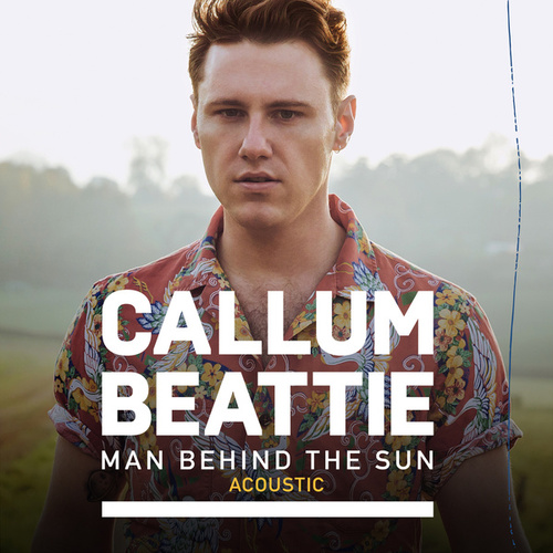 Man Behind The Sun (Acoustic Version) de Callum Beattie
