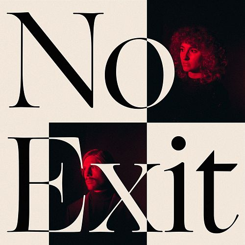 No Exit by Tennis
