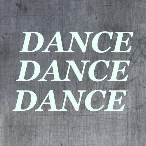 Dance Dance Dance de Various Artists