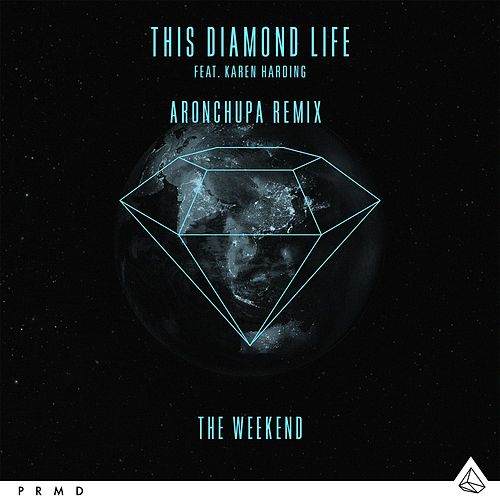 The Weekend (feat. Karen Harding) (AronChupa Remixes) de This Diamond Life