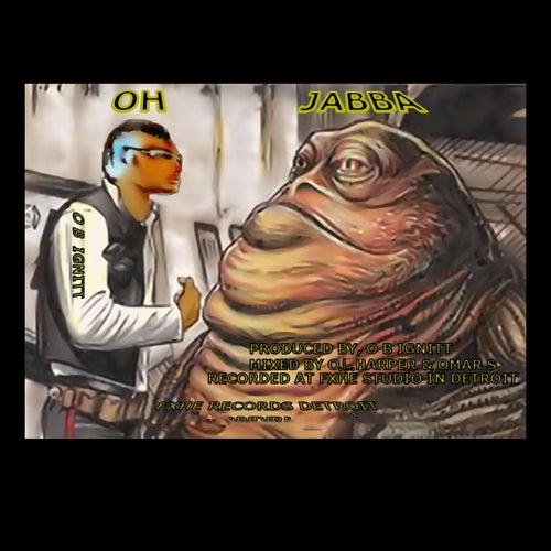 Oh Jabba von OB Ignitt