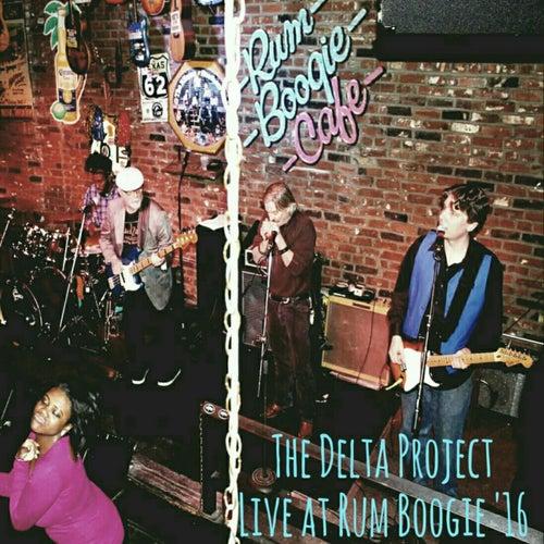 Live at Rum Boogie '16 von Delta Project
