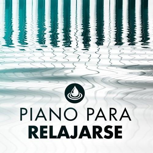Piano para Relajarse by Various Artists