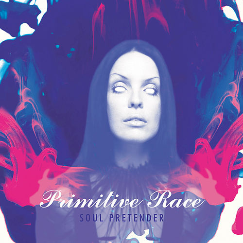 Soul Pretender by Primitive Race