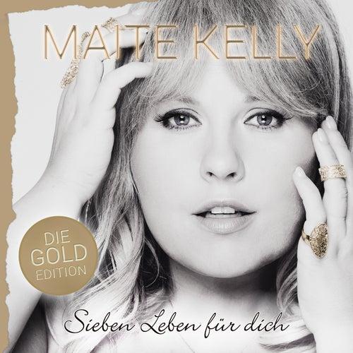 Sieben Leben für dich (Die Gold Edition) von Maite Kelly