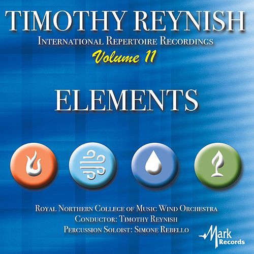 Timothy Reynish International Repertoire Recordings, Vol. 11: Elements by Various Artists