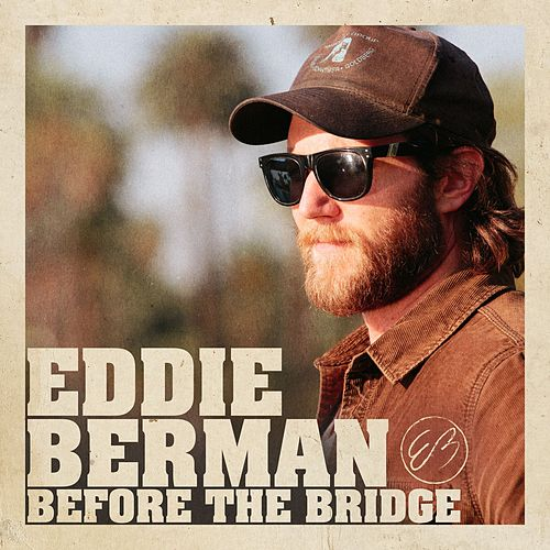 Before the Bridge von Eddie Berman