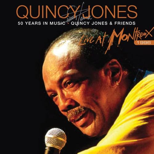 Live At Montreux 1996 de Quincy Jones