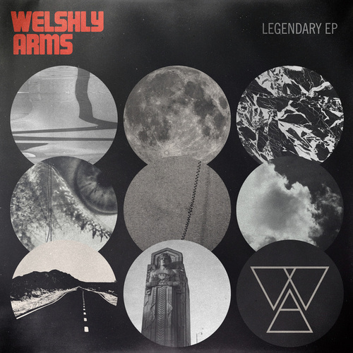 Legendary - EP de Welshly Arms