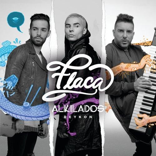 Flaca by Alkilados & Reykon