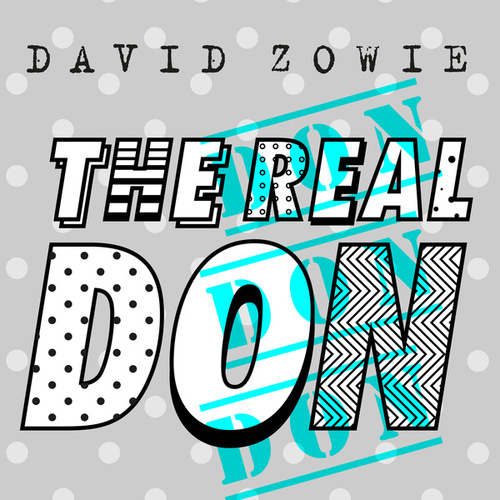 The Real Don by David Zowie
