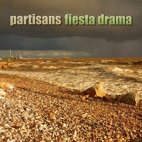 Fiesta Drama by The Partisans