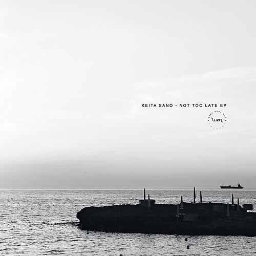 Not Too Late - Single by Keita Sano