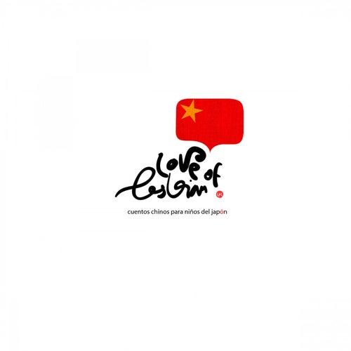 Cuentos Chinos para Niños del Japón de Love Of Lesbian