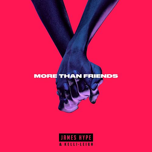 More Than Friends EP by James Hype!