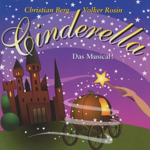 Cinderella - Das Musical! von Volker Rosin